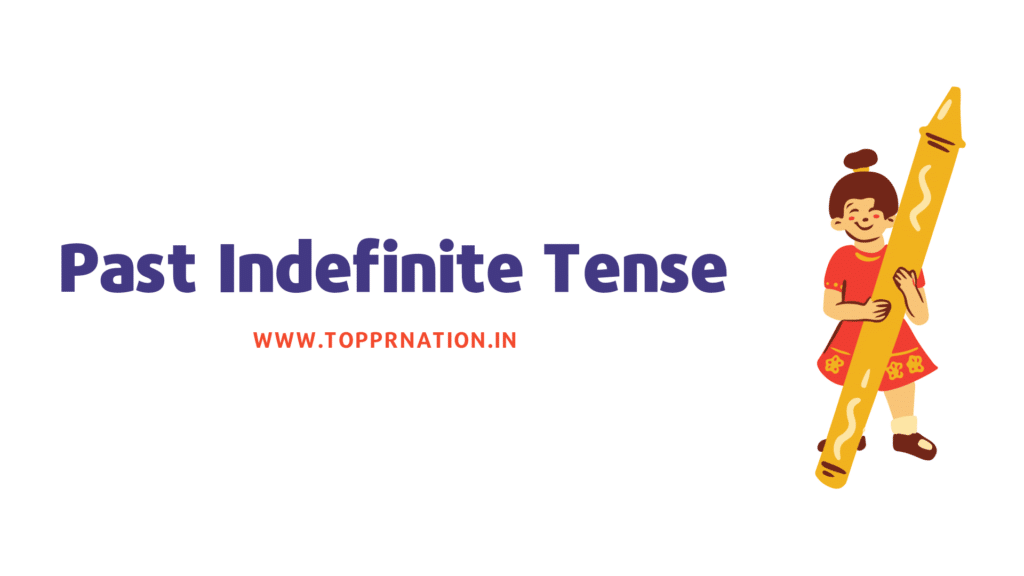 Past Indefinite Tense in Hindi (Simple Past Tense in Hindi) with Examples