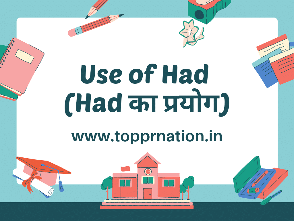 Use of Had in Hindi - Meaning Rules and Examples | Had का प्रयोग हिंदी में